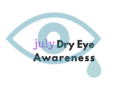 Dry Eye Awareness Month July | Randall Wong MD | Fairfax Virginia