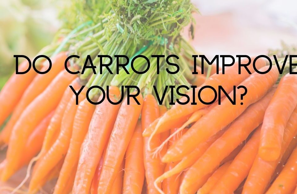 Featured Image: Eye Health and Carrots